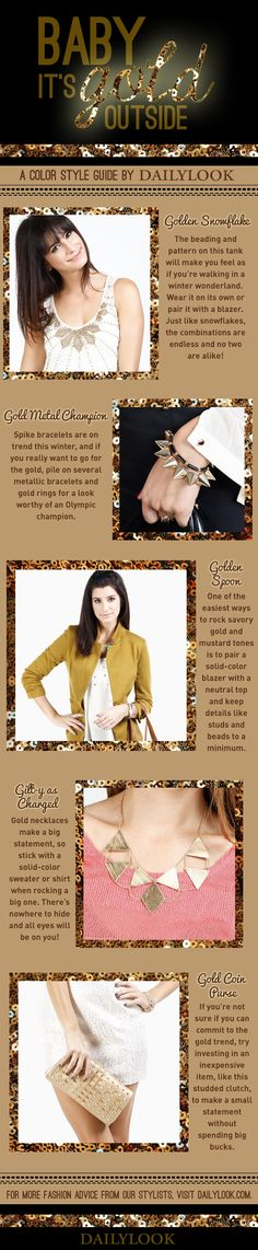 Baby, It's Gold Outside: A Color Style Guide by DailyLook. Click the image link to shop these items! @dailylook #dailylook #dailylooksugarandspice #fashion #style #clothes #accessories #jewelry #gold
