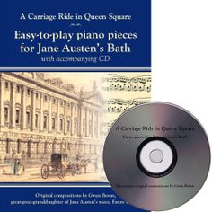 A Carriage Ride in Queen's Square: Easy-to-play piano pieces for Jane Austen's Bath: http://www.janeaustengiftshop.co.uk/collections/music/products/a-carriage-ride-in-queens-square