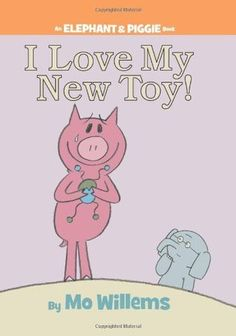I Love My New Toy! :: In I Love My New Toy!, Piggie can't wait to show Gerald her brand new toy. But will an accidentally broken toy accidentally break a friendship?