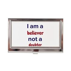 I Am A Believer Business Card Case
