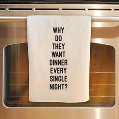 This listing is for one flour sack kitchen towel as seen: Flour Sack Tea Towel - Why do they want DINNER every single night? (As seen in the listing) You won't find a flour sack towel made of a better quality. About my towels: approx 30