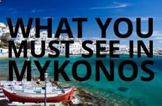What you must see in Mykonos Greece #travel #greece