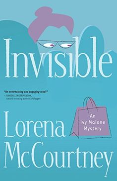 Invisible (An Ivy Malone Mystery Book #1): A Novel by Lor... https://www.amazon.com/dp/B009LKJZWY/ref=cm_sw_r_pi_dp_x_sITByb1CD3KF2