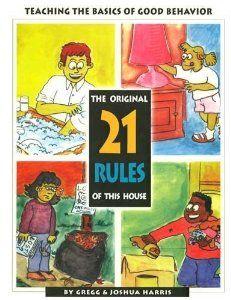 Amazon.com: The Original 21 Rules of This House (9780923463885): Gregg Harris, Josh Harris: Books
