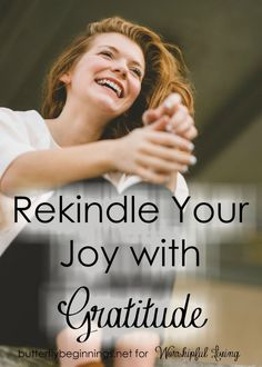 One sure step to rekindle your joy is to focus on all that you have to be grateful for! Join us for some key steps to take to rekindle joy!