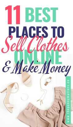 Have some clothes lying around or just a fashionista who has an eye for great looks? If so, then you can actually make money selling clothes online. Explore these 11 best places to sell your goods and see what suits you the most! You could either resell used clothing that's in good condition from sites like eBay or Etsy, buy cheap items where they're sold at wholesale prices and re-sell them on other platforms such as Poshmark, ThredUp Mercari, The RealReal Start Online Business, Cash From Home, Expensive Clothes, Used Clothing, Selling On Ebay, Buy Cheap, Platforms, Kids Outfits, How To Make Money