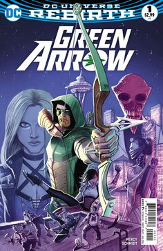 Green Arrow #1 - The Death and Life of Oliver Queen Part One: The End (Issue)