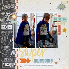 Layout: super awesome by donna j Crate Paper Boys Rule collection