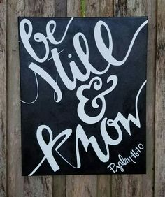 """Psalm 46:10 """"Be still & know"""" Hand Painted Acrylic Canvas Wall Art Home Decor Scripture Painting Original Art Black and White by MDareDesigns on Etsy"""