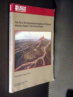 USGS Pu'u Eruption of Kilauea Volcano Hawaii 1st 20 Years Paper 1676, 0607913738