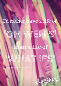 I'd Rather Have.... #GGsays #GrooveGirl #quotes