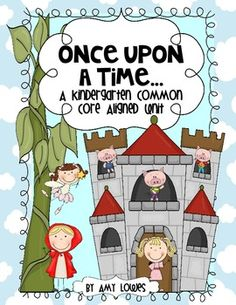 Once Upon a Time Math and Literacy Centers {A Fairy Tale Unit for Kindergarten}. This unit is so much fun for K kiddos! It includes nine math and literacy centers, writing prompts, whole group activities, suggested reading and lesson plans, and bubble maps and anchor chart pieces. $