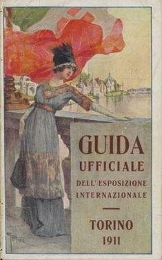 Guida Ufficiale dell'Esposizione Internazionale, Torino 1911.