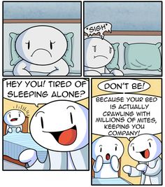 The Odd Out Dust mites actually dont have eyes. So theyll. Theodd1sout Comics, Online Comics, Cute Comics, Funny Comics, Funny Puns, Funny Cartoons, Funny Relatable Memes, Funny Stuff, The Odd 1s Out