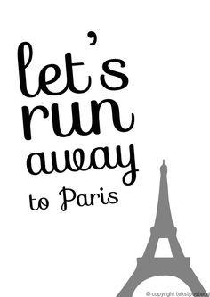 Lets run away to Paris / zwart wit
