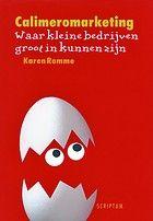 Calimeromarketing' - door Karen Romme - is een marketingboek dat speciaal is geschreven voor de Calimero's van het bedrijfsleven: de honderdduizenden kleine ondernemers, zzp'ers en freelancers die Nederland telt. Ondernemers die het dagelijks moeten opnemen tegen grotere collega's.