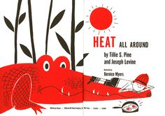 Heat All Around, Illustrated by Bernice Myers (from Glen Mullaly, via The Zoo Keeper)