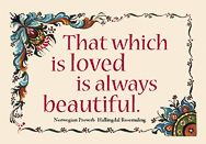 Postcard – Norwegian – That Which Is Loved Is Always Beautiful   Penfield Books
