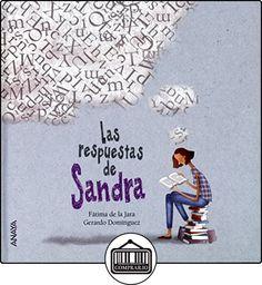 Las Respuestas De Sandra (Literatura Infantil (6-11 Años) - Entre Nubes) de Fátima de la Jara ✿ Libros infantiles y juveniles - (De 6 a 9 años) ✿