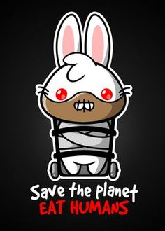 Shop Hannibal bunny hannibal t-shirts designed by NemiMakeit as well as other hannibal merchandise at TeePublic. Hannibal Lecter, Evil Bunny, Dibujos Dark, Rabbit Art, Bunny Rabbit, Cute Poster, Creepy Art, Save The Planet, Planner