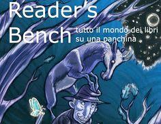 READER'S BENCH MAGAZINE E' ON LINE ~ Reader's Bench