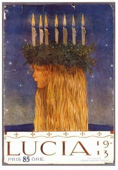 John Bauer | Lucia, 1913.  The great Swedish artist worked in the early part of the 20th century, but his career was cut short by a tragic boating accident in which he, his wife, and their young son drowned.