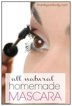 """Homemade mascara is really pretty easy to make. And there are much fewer ingredients than even the """"most natural"""" commercial brands."""