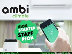 Ambi Climate.  Learns about your habits & home environment. Auto adjusts AC for ideal temperature & energy savings. Remote access via Android/iPhone.