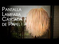 Pantalla Lampara Cascada de Papel en Tiritas - YouTube