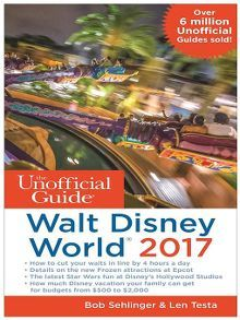 Title details for The Unofficial Guide to Walt Disney World 2017 by Bob Sehlinger