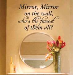 Mirror Mirror On The Wall Decal Sticker Family Art Graphic Home Decor Mural. $24.00, via Etsy.