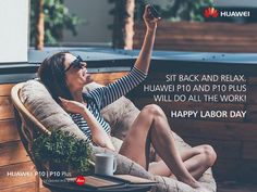 #HuaweiP10 and #HuaweiP10Plus will always work on giving you the perfect photo! Happy Labor day! #tablet #smartphone #android #windows #3dprinting #gaming