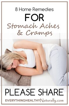 8 Home Remedies for Stomach Aches & Cramps, next time I suffer from these ailments, I am definitely going to check this out.