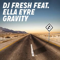 "Ella Eyre) [Radio Edit]"" from Gravity (feat. Ella Eyre) [Radio Edit] - Single by DJ Fresh on Apple Music Tempo Music, Dj Fresh, Free Music Archive, Ella Eyre, Cant Hold Us, Zeds Dead, Figured You Out, Ministry Of Sound, Capoeira"