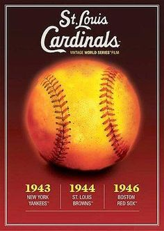 St. Louis Cardinals Vintage World Series Films: 1943 1944 1946