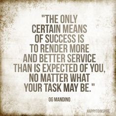 Happy To Inspire: Inspiration of the day: The only certain means of success