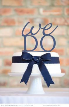 """""""We do""""-cake topper 
