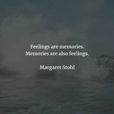 75 Memories quotes and sayings that'll teach you a lesson. Here are the best memories quotes and inspirational memories sayings to read from. Good Memories Quotes, Memories Faded, Bad Memories, Marilynne Robinson, Life Before You, Gabriel Garcia Marquez, Haruki Murakami, Short Inspirational Quotes, I Cant Even