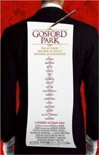 GOSFORD PARK.  Director: Robert Altman.  Year: 2001.  Cast: Maggie Smith, Ryan Phillippe and Michael Gambon.