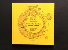 Grünes Bauen: ein gelungenes Kinderbuch zu einem zukunftsrelevanten Thema. #Architektur #Ökologie #Kinderbücher