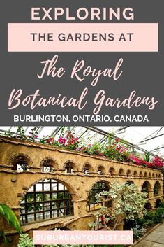 When you're exploring areas west of Toronto for day trips, consider the Royal Botanical Gardens in Burlington, Ontario. They are spectacular in the summer and any time of the year. For flower and nature lovers, it's a must-see. Ontario Travel, Toronto Travel, Most Beautiful Gardens, Beautiful Flowers, Burlington Ontario, Mediterranean Garden, Travel Tours, Trip Tour, Adventure Is Out There