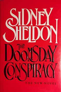 http://www.amazon.com/The-Doomsdays-Conspiracy-Sidney-Sheldon/dp/B001QHN0UI/ref=aag_m_pw_dp?ie=UTF8&m=AGNN2H429BH5W