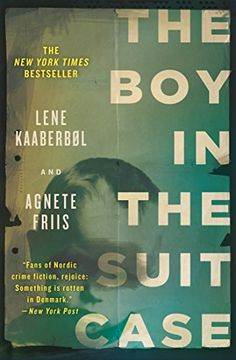 The Boy in the Suitcase (Nina Borg Book 1) by Lene Kaaberbol