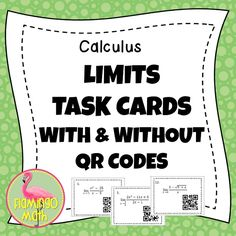 Here is a fun activity with 20 task cards meant for a beginning unit in CALCULUS on LIMITS & CONTINUITY. Each card requires an analytic, algebraic, or numeric approach. Some of the functions are unbounded toward infinity. There are no questions asking for limits at infinity. This can be used very early in the course. Students love to use their phones to self-check their answers. There is also a set of cards without the QR Codes