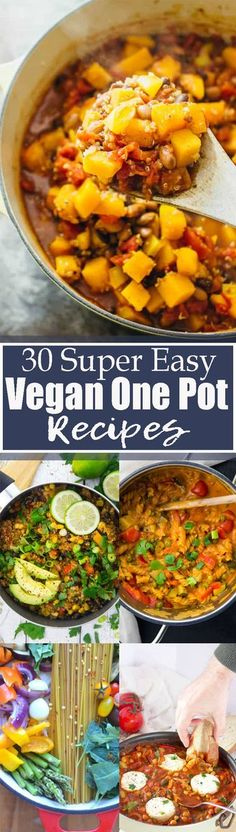 These 30 easy vegan one pot meals are perfect for busy days! All one pot recipes are super easy, healthy, and so delicious! Vegetarian recipes definitely don't have to be complicated! Find more vegan recipes at veganheaven.org
