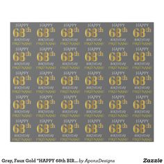 """Shop Gray, Faux Gold """"HAPPY BIRTHDAY"""" Wrapping Paper created by AponxDesigns. Personalize it with photos & text or purchase as is! Happy 42nd Birthday, Gold Birthday, Birthday Diy, Birthday Gifts, Happy 40th, 75th Birthday, Fortieth Birthday, Custom Wrapping Paper, Craft"""