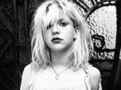 Courtney Love. say what you will about her, but she's a voice of a select few from a generation