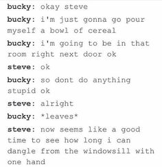 Oh, Bucky being old Bucky and trying to look after Steve. It's so cute, I could see it happening.