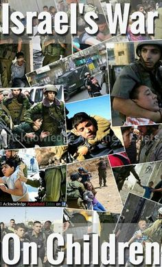 Israel's war on children* Israel is the ONLY country we are not allowed to criticize, and writers who HATE the USA can have best sellers in NYC publishing, and Hollywood film deals...it is TIME the USA military woke up and asked WHY....
