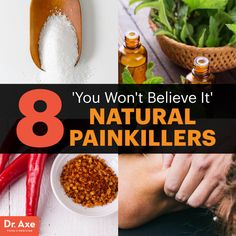 natural painkillers - dr. axe http://www.draxe.com #health #holistic #natural
